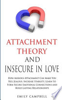 Attachment Theory and Insecure in Love