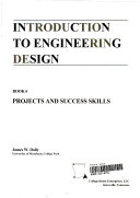 Introduction To Engineering Design Projects And Success Skills