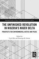 The Unfinished Revolution in Nigeria's Niger Delta Pdf/ePub eBook