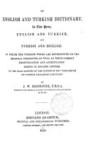 An English and Turkish Dictionary, in Two Parts, English and Turkish, and Turkish and English In which the Turkish Words are Represented in the Oriental Character as Well as Their Correct Pronunciation and Accentuation Shewn in English Letters on the Plan... By J.W. Redhouse ebook