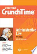 Emanuel CrunchTime for Administrative Law