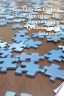 Cracking the Coding Interview  189 Programming Questions and Solutions