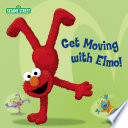 Get Moving with Elmo! (Sesame Street)