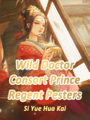 Pdf Wild Doctor Consort: Prince Regent Pesters Telecharger