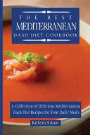 The Best Mediterranean Dash Diet Cookbook