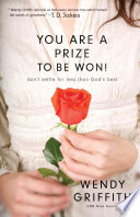You Are a Prize to be Won!