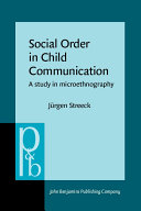 Social Order in Child Communication