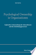 Öffnen Sie das Medium Psychological Ownership in Organisationen von Martins, Erko [Verfasser] im Bibliothekskatalog
