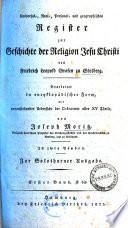 Universal-, Real-, Personal- und geographisches Register zur Geschichte der Religion Jesu Christi von Friedrich Leopold Grafen zu Stolberg0