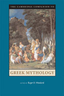 The Cambridge Companion to Greek Mythology