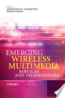 Emerging Wireless Multimedia