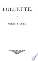 Follette  and Other Stories