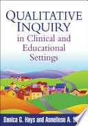 Qualitative Inquiry in Clinical and Educational Settings Book PDF
