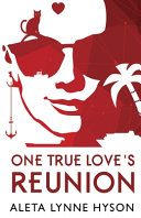 One True Love's Reunion