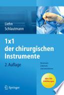 1x1 der chirurgischen Instrumente  : Benennen, Erkennen, Instrumentieren