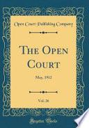 The Open Court, Vol. 26