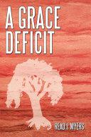A Grace Deficit