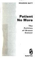 Patient No More