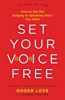 Set Your Voice Free [Pdf/ePub] eBook