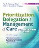 Prioritization, Delegation, & Management of Care for the NCLEX-RN® Exam Pdf/ePub eBook