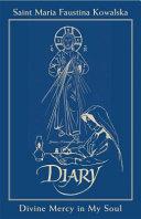 Saint Maria Faustina Kowalska Diary