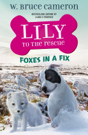 Lily to the Rescue: Foxes in a Fix Pdf/ePub eBook