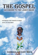 'The Gospel According to the Lamb's Bride'
