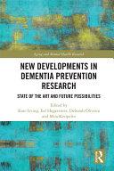 New Developments in Dementia Prevention Research