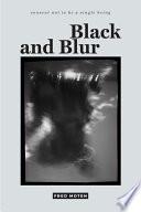 Black And Blur