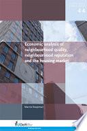 Economic Analysis of Neighbourhood Quality, Neighbourhood Reputation and the Housing Market