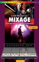 Pdf Guide pratique du mixage - 2e éd. Telecharger