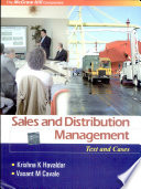 Sales and Distribution Management: Text and Cases