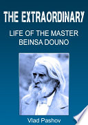 The Extraordinary Life Of The Master Beinsa Douno PDF