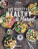 Les recettes healthy de Margot Book