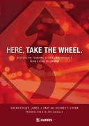 Here  Take The Wheel  Success Planning Stories and Insights From Business Owners