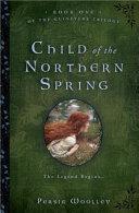 Child of the Northern Spring Pdf/ePub eBook