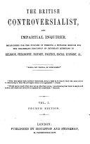 British controversialist and impartial inquirer  Vol  1  Fourth edition