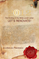 2012 the Ending of the Willie Lynch Letter