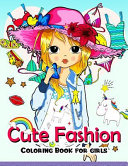 Cute Fashion Coloring Book for Girls