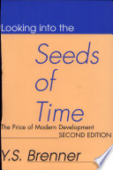 Looking Into the Seeds of Time