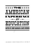 The American Experience in Education