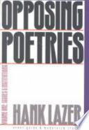 Opposing Poetries