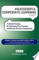 SUCCESSFUL CORPORATE LEARNING Tweet Book01
