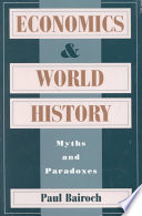 Economics and World History, Myths and Paradoxes by Paul Bairoch PDF