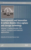 Developments and Innovation in Carbon Dioxide (CO2) Capture and Storage Technology