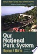 Our National Park System