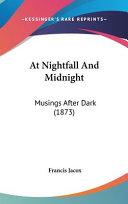 Pdf At Nightfall and Midnight