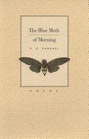 The Blue Moth of Morning [Pdf/ePub] eBook