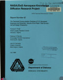 Nasa Dod Aerospace Knowledge Diffusion Research Project Report 42 The Technical Communication Practices Of U S Aerospace Engineers And Scientists Results Of The Phase 1 Mail Survey Aircraft Design Perspective