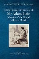 Some Passages in the Life of Mr Adam Blair, Minister of the Gospel at Cross-Miekle Book
